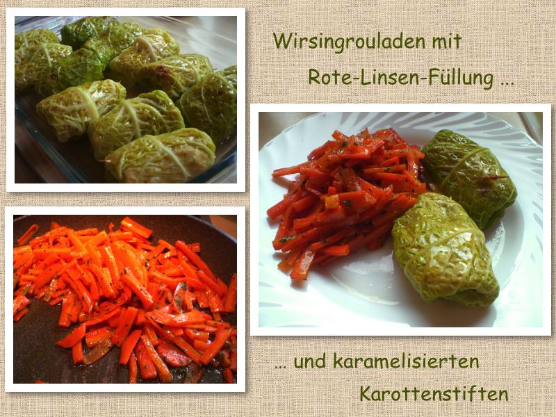 Wirsingrouladen mit Rote-Linsen-Füllung und karamelisierten Karottenstiften